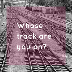 Whose Track Are You On?